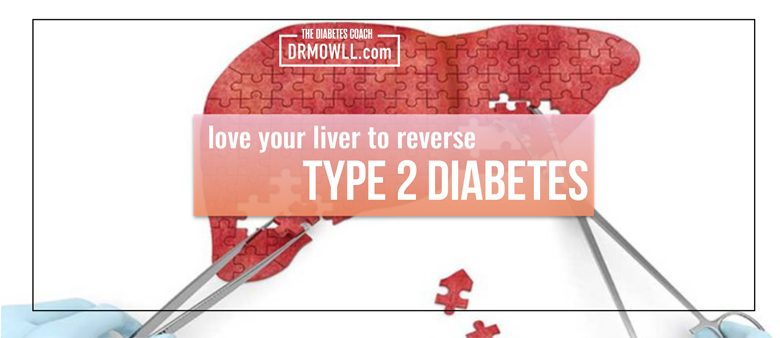 Love Your Liver To Reverse Type 2 Diabetes - Dr Brian Mowll